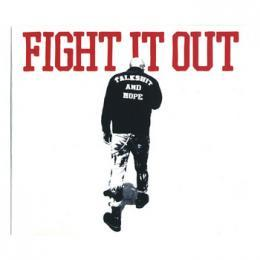 TALK SHIT AND HOPE/Fight It Out (CD - 2011)